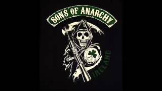 Sons Of Anarchy Irish theme song ****30 MIN****