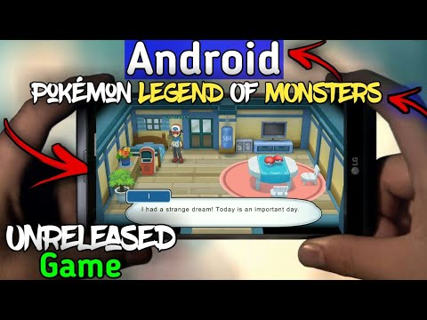 [LOM]Download Pokémon Legend Of Monsters For Android in just 266Mb LIKE POKÉMON SUN AND MOON!!