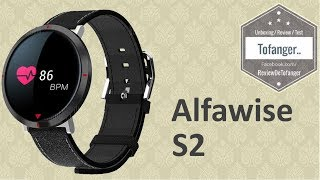 Alfawise S2 : Une montre connectée a petit prix