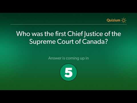 Who was the first Chief Justice of the Supreme Court of Canada?   Canada Quiz