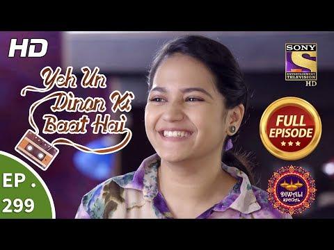 Yeh Un Dinon Ki Baat Hai - Ep 299 - Full Episode - 7th November, 2018