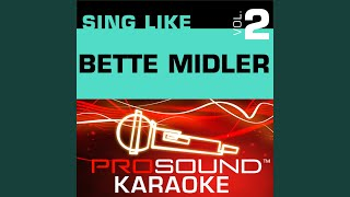 Wind Beneath My Wings (Karaoke Instrumental Track) (In the Style of Bette Midler)