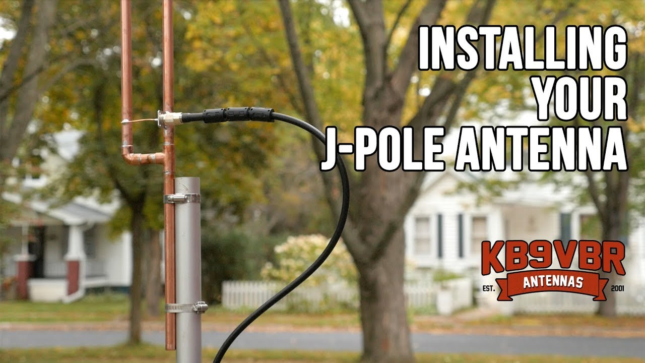 Installing the KB9VBR J-Pole Antenna
