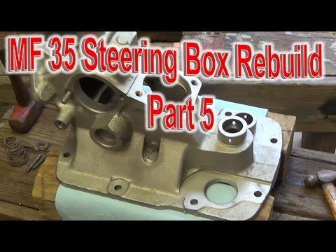 Massey Ferguson 35 Tractor Steering Box Rebuild Part 5