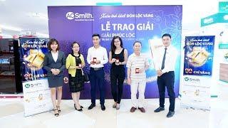 [A. O. Smith - VinPro] Trao thưởng chương trình Xuân Tinh Khiết - Đón Lộc Vàng Tại VinPro