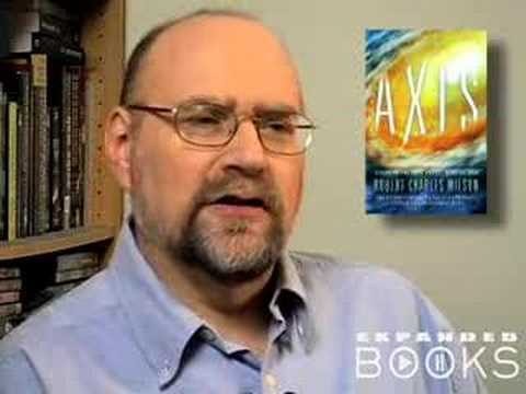 Robert Charles Wilson dicusses his book, Axis