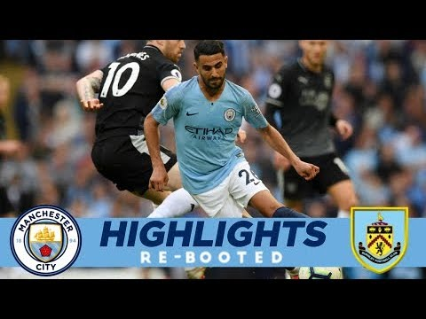 City 5 - 0 Burnley | MAHREZ STUNNER | HIGHLIGHTS RE-BOOTED