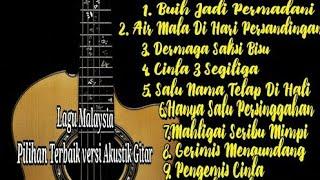 Single Terbaru -  Lagu Malaysia Pilihan Terbaik Akustik Gitar