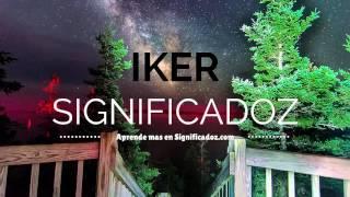 Iker - Significado del Nombre Iker