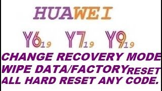 Download How To Enter Recovery Mode In Huawei Y6 Prime 2018