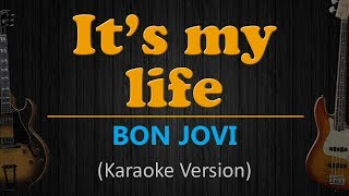 IT'S MY LIFE - Bon Jovi (HD Karaoke)
