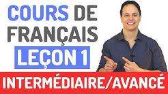 Cours de Français Gratuit - Niveau Intermédiaire et Avancé (1)