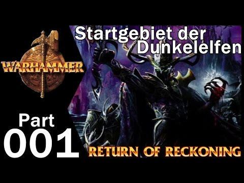 Warhammer Online Return of Reckoning Dunkelelfen #001 Startgebiet Dark Elves | Gameplay German