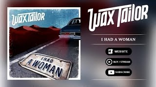 Wax Tailor - I Had A Woman (audio)