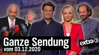 Extra 3 vom 03.12.2020 mit Christian Ehring
