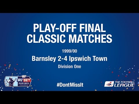 Classic Play-Off Final Match - Barnsley 2-4 Ipswich Town