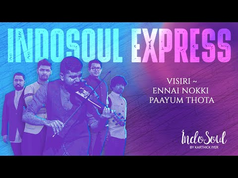Visiri - violin cover | Enai Noki Paayum Thota | Sid Sriram | Darbuka Siva | IndoSoul