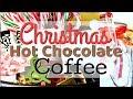 ☕️ Christmas Coffee & Hot Cocoa Bar ☕️