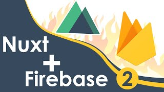 Server-Side Render Vue Apps with Nuxt.js And Firebase! Part 2