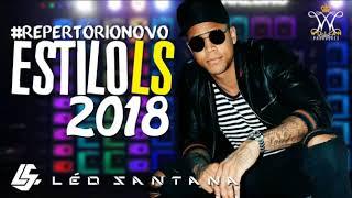 LÉO SANTANA - MUSICAS 2018 - REPERTÓRIO NOVO