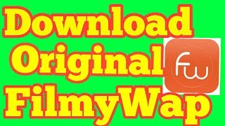FilmyWap 2017 Bollywood Movies App Download Latest Version