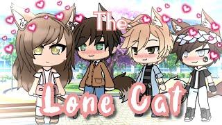 The Lone Cat || GLMM || Gacha Life Mini Movie || GachaBlox Girl ♡