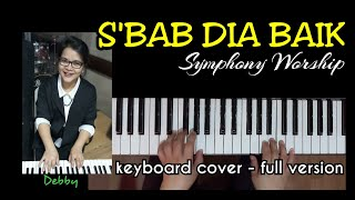 S 39 Bab Dia Baik Symphony Worship - Cover.mp3