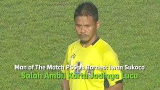 Wasit Iwan Sukoco saat Memimpin PSS Sleman vs Borneo FC