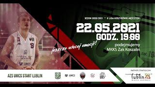 2. Liga Koszykówki Mężczyzn: UNB AZS UMCS Start Lublin – MKKS Żak Koszalin