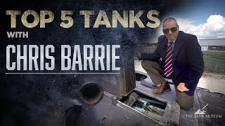 Top Five Tanks - Chris Barrie | The Tank Museum