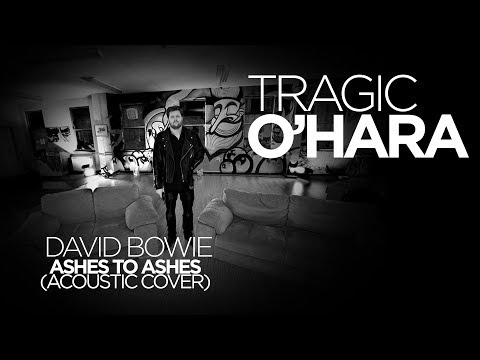 Tragic OHara and Emma Durkan  David Bowie  Ashes to Ashes Cover