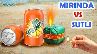 Mirinda Drink Tin Vs Vs SUTLI Experiment by iON Experiments