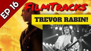 FilmTracks Ep. 16 - Trevor Rabin, Jacaranda, & Film Music