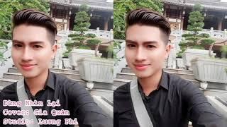 Đừng Nhìn Lại Cover Gia Quân - Lương Phi Studio - Thu Âm Đà Nẵng