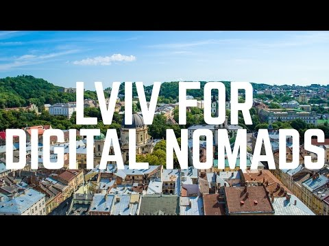 Lviv, Ukraine: A Great City for Digital Nomads