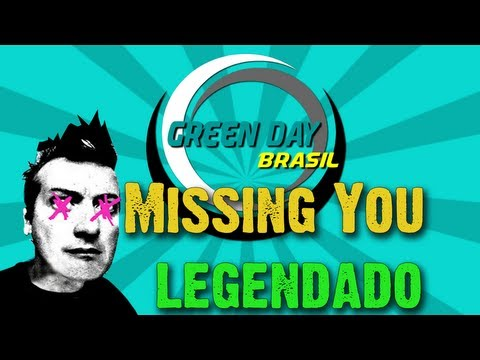 Green Day - Missing You Legendado PT-BR [HD]