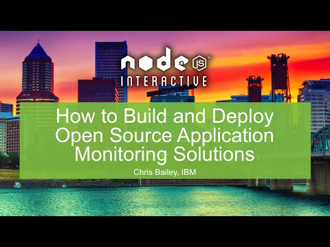 How to Build and Deploy Open Source Application Monitoring Solutions