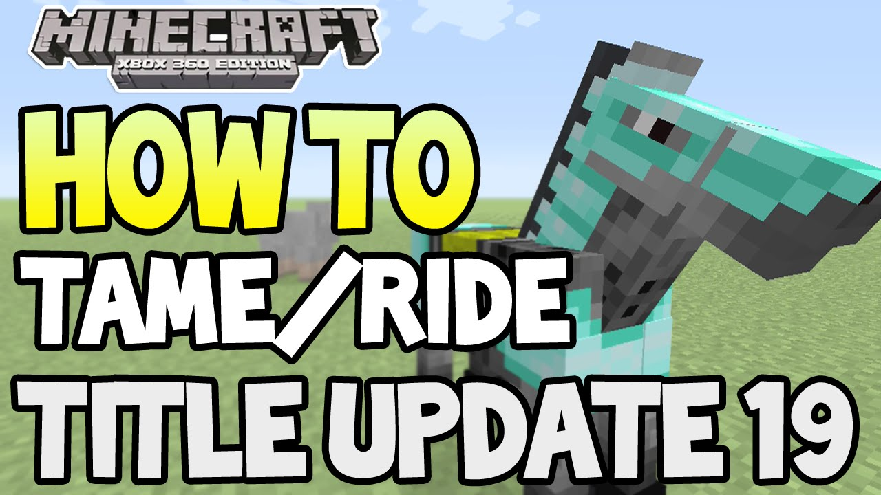 Minecraft Xbox  Ps Tu Update How To Tame Ride Horses Tutorial Guide Youtube
