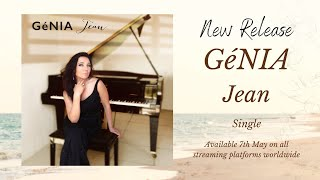 GéNIA - Jean - Single - Trailer - Peaceful Piano - Release Date 7 May 2021