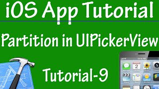 Free iPhone iPad Application Development Tutorial 9 - Partition in UIPickerView Control in iOS App