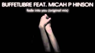 BUFFETLIBRE feat. Micah P Hinson - Fade Into You (audio)