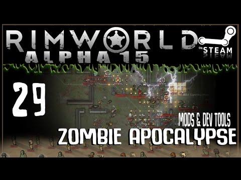 RIMWORLD: Zombie Apocalypse 29 - Zombie Army (Alpha 15 + Mods & Dev Tools)