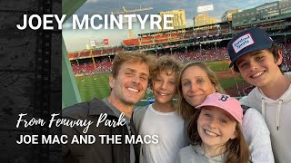 Joey McIntyre and His Family From Fenway Park (7/10/21)