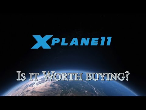 X-Plane 11 - Is it Worth Buying?