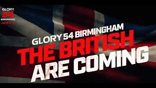 GLORY 54: The British are Coming