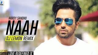 Naah (Remix) DJ Lemon Love Redefined IX