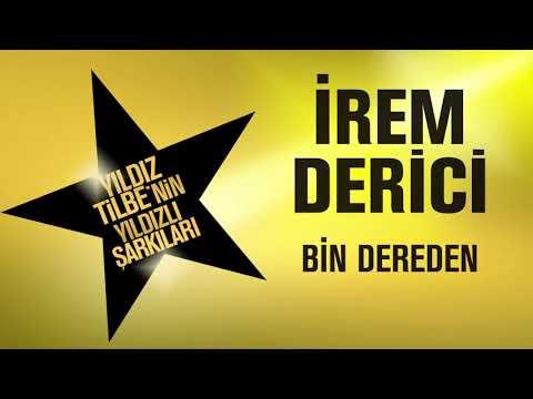 İrem Derici - Bin Dereden (Yıldız Tilbe'nin Yıldızlı Şarkıları)