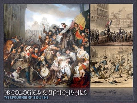 Ideologies & Upheavals -- The Revolutions of 1830 & 1848 (AP Euro Review)