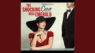 Miss Emerald : Intro