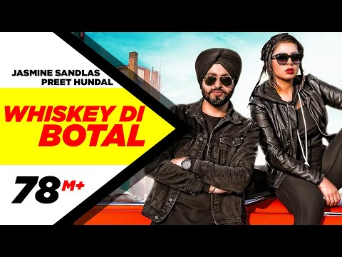 whiskey-di-botal-(official-video)-|-preet-hundal-|-jasmine-sandlas-|-latest-songs-2018